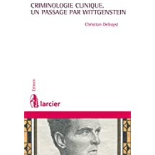 La criminologie clinique, un passage par Wittgenstein (Crimen) (French Edition)