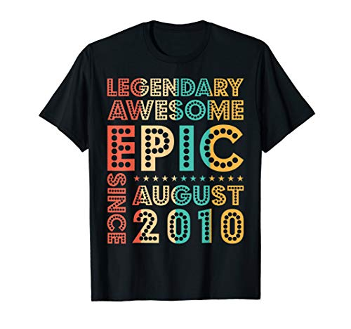 Legendary Awesome Epic Since August 2010 Retro Birthday Gift T-Shirt ()