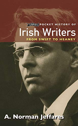 OBrien Pocket History of Irish Writers: from Swift to Heaney (Pocket Books) Prof. A. Norman Jeffares