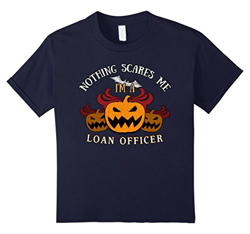 Loan Officer Costume (Kids Nothing Scares Me I'm Loan Officer Tee 12 Navy)