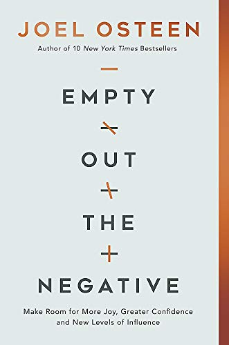 Book Cover: Empty Out the Negative: Make Room for More Joy, Greater Confidence, and New Levels of Influence