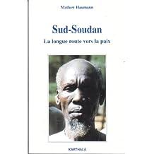 Sud-soudan: la Longue Route Vers la Paix