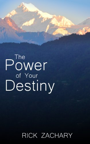 b2b3f19be1 The Power of Your Destiny - Kindle edition by Rick Zachary. Religion ...
