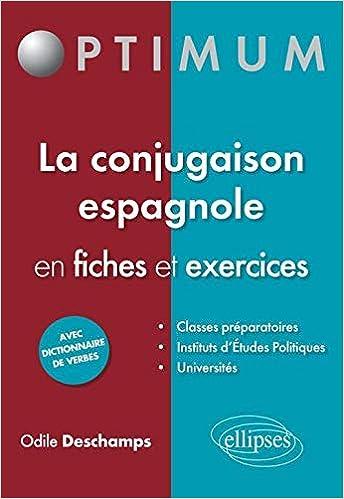 La Conjugaison Espagnole En Fiches Et Exercices Optimum Deschamps Odile 9782729871338 Amazon Com Books