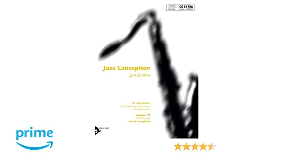 Amazon com: Jazz Conception Tenor Saxophone with CD (0805095147216