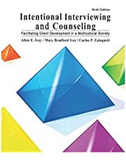 Intentional Interviewing and Counseling: Facilitating Client Development in a Multicultural Society 9th Edition