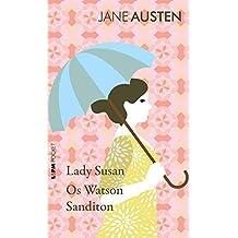 Lady Susan, Os Watson e Sanditon
