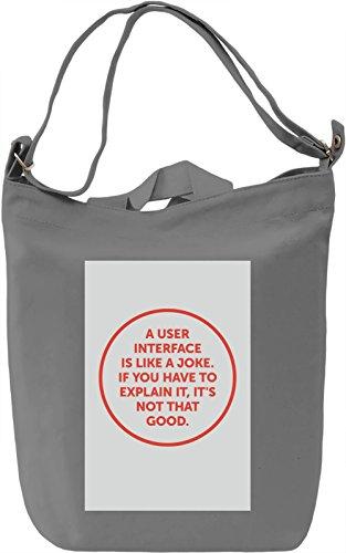 UI is like a joke Borsa Giornaliera Canvas Canvas Day Bag| 100% Premium Cotton Canvas| DTG Printing|