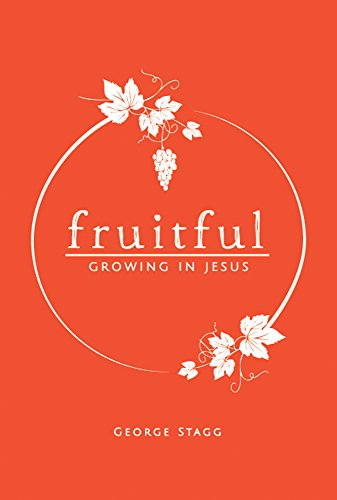 fruitful growing in jesus maturing in christ book 2 kindle