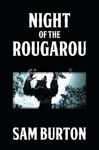 Night of the Rougarou by [Burton, Sam]
