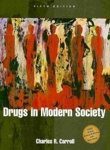 Read Online Drugs in Modern Society PDF