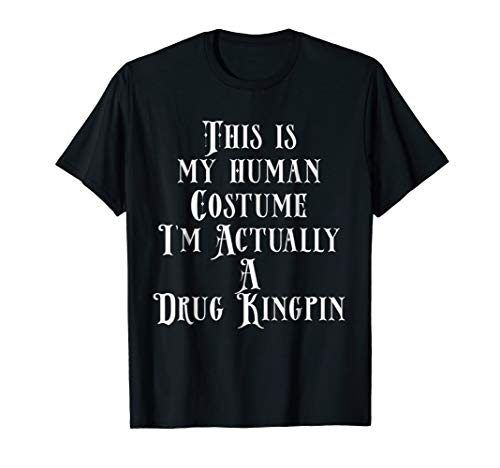 This is My Human Costume I'm Actually a Drug Kingpin Dealer]()
