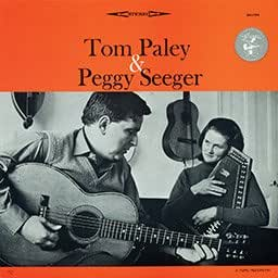 Tom Paley and Peggy Seeger - Tom Paley and Peggy Seeger