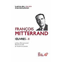Oeuvres, t. II: Coup d'État permanent (Le) /