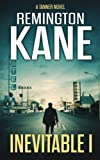 Inevitable I (A Tanner Novel) (Volume 1) by  Remington Kane in stock, buy online here
