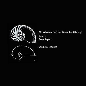 Die Wissenschaft der Gedankenführung 1 Hörbuch