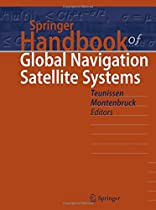 Springer Handbook of Global Navigation Satellite Systems (Springer Handbooks)