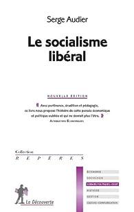 Le socialisme libéral par Serge Audier