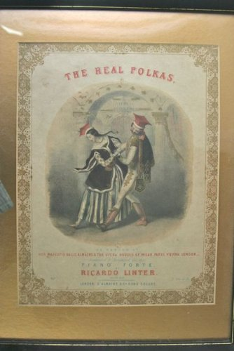 The Real Polkas, as Danced at Her Majesty's Balls Almack's...Arranged for the Piano Forte. By Richard Linter. [Color Lithograph]