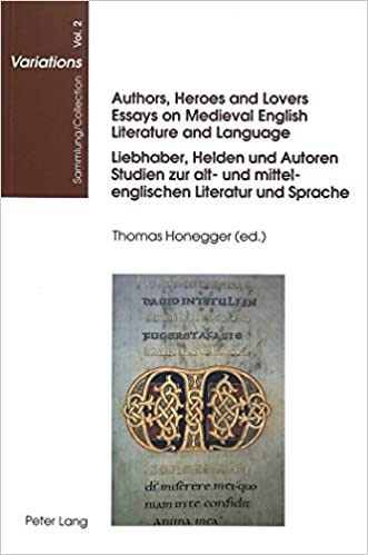 amazoncom authors heroes and lovers essays on medieval english  authors heroes and lovers essays on medieval english literature and  language liebhaber helden und autoren studien zur alt und  mittelenglischen