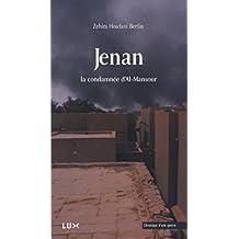 Jenan: La condamnée d'Al-Mansour (French Edition)
