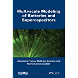 Multi-scale Modeling of Batteries and Supercapacitors (Iste)