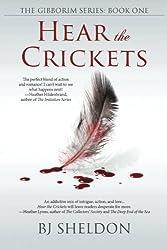 Hear the Crickets: The Gibborim Series  Book 1: (Volume 1)
