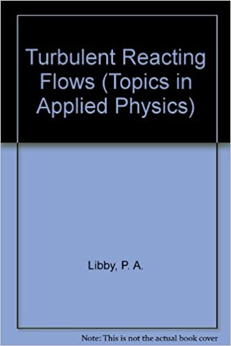 Book Turbulent Reacting Flows (Topics in Applied Physics)