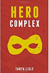Hero Complex (City Without Heroes) (Volume 2)