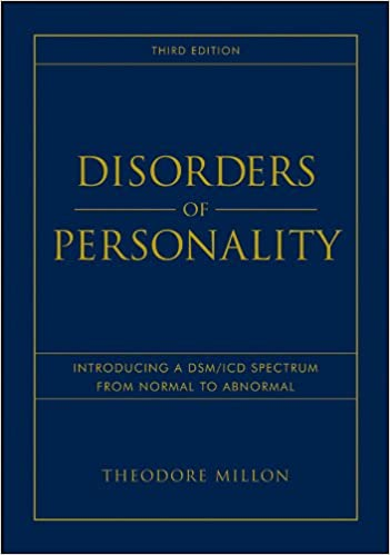 Disorders of Personality Introducing a DSM ICD Spectrum from Normal to Abnormal