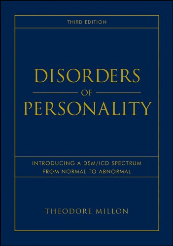 (Disorders of Personality: Introducing a DSM / ICD Spectrum from Normal to Abnormal)