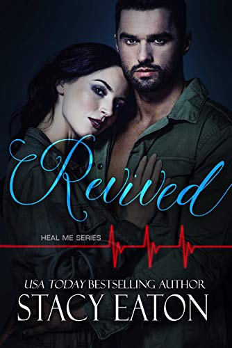 Revived (Heal Me Series Book 2)
