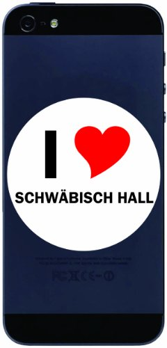 (I Love Decal Sticker sticker cell phone sticker Handyskin 7 cm with city name SCHWÄBISCH HALL)