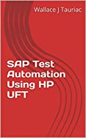 SAP Test Automation Using HP UFT Front Cover