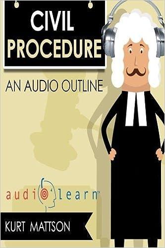 Civil Procedure AudioLearn (Audio Law Outlines) by Kurt Mattson (2016-05-04)