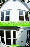 Housing Boom and Bust : Owner Occupation, Government Regulation and the Credit Crunch, King, Peter, 041555313X