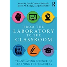 From the Laboratory to the Classroom: Translating Science of Learning for Teachers