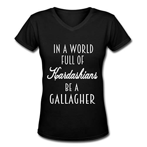 in A World Full of Kardashians Be A Gallagher Women's V-Neck Short Sleeve Tshirt Black