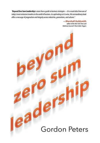 Beyond Zero Sum Leadsrship