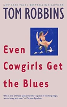 Even Cowgirls Get the Blues by [Robbins, Tom]