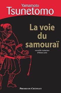 La voie du samouraï : Hagakure par Yamamoto