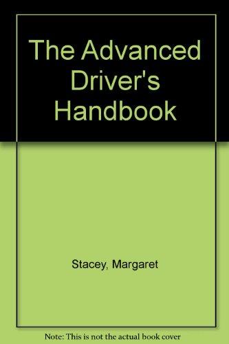 The Advanced Driver's Handbook