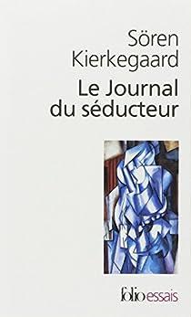 Le journal du séducteur par Kierkegaard