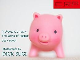CRP JAPAN  The World of Piggies  (Japanese Edition)