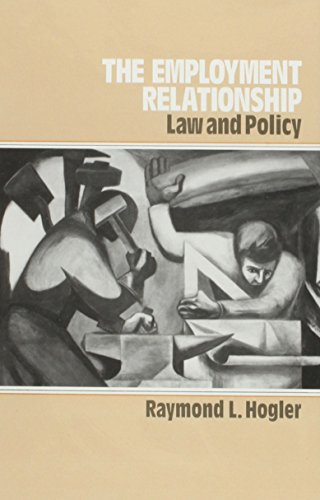 The Employment Relationship: Law and Policy