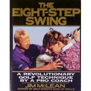 The-Eight-Step-Swing-A-Revolutionary-Golf-Technique-by-a-Pro-Coach