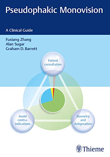 Pseudophakic Monovision  A Clinical Guide  English Edition