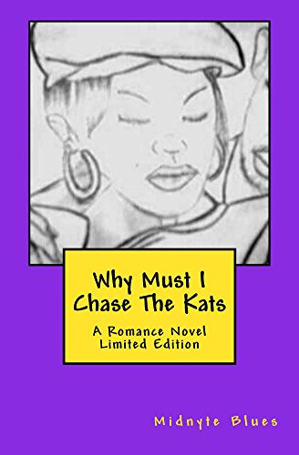 b532de14513 Why Must I Chase The Kats  Limited Edition - Kindle edition by ...