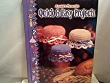 Annie's Favorite Quick and Easy Projects, Annie's Attic Publishing, 096552695X