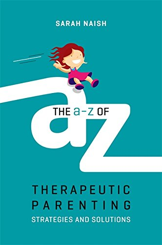 Amazon the a z of therapeutic parenting strategies and the a z of therapeutic parenting strategies and solutions therapeutic parenting books by fandeluxe Image collections